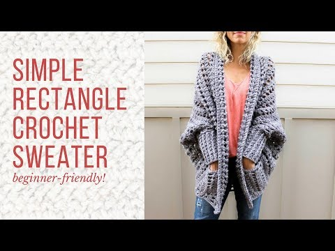 Beginner-Friendly Crochet Cardigan Tutorial – How to Make a Sweater From a Simple Rectangle