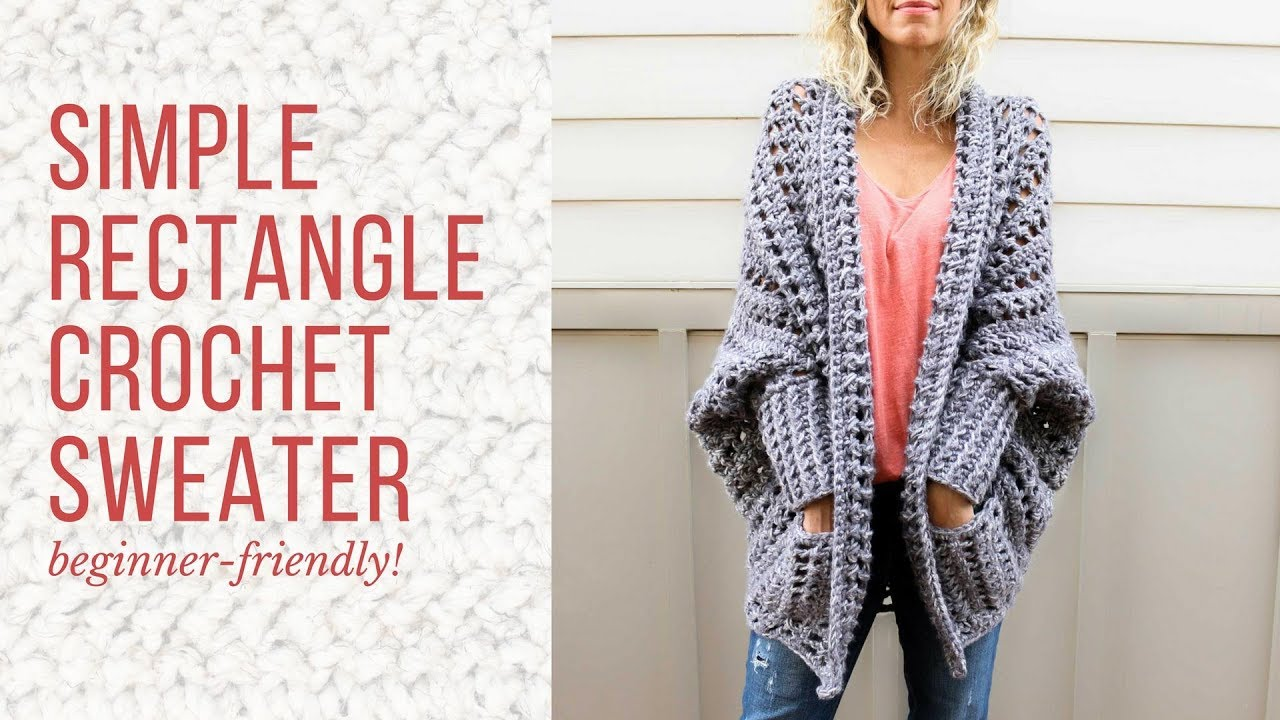 41d5783e55cc3 Beginner-Friendly Crochet Cardigan Tutorial - How to Make a Sweater From a Simple  Rectangle