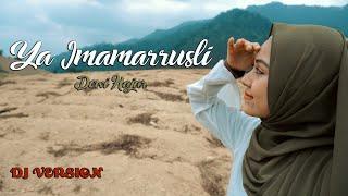 Download Dewi Hajar - Ya Imamarrusli (DJ VERSION)