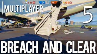 [5] Breach and Clear (Let's Play Tom Clancy's Rainbow Six: Siege PC w/ GaLm)