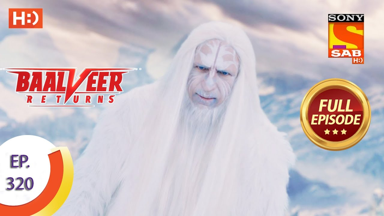 Download Baalveer Returns - Ep 320 - Full Episode - 15th March, 2021