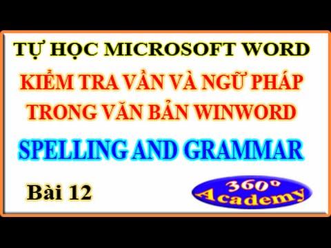 Tự học Winword – Bài 12: Kiểm tra chính tả trong văn bản Word (Spelling and Grammar)