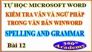 Tự học Winword - Bài 12: Kiểm tra chính tả trong văn bản Word (Spelling and Grammar)