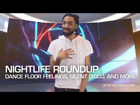 Nightlife Roundup: Dance Floor Feelings, Silent Disco, and More!