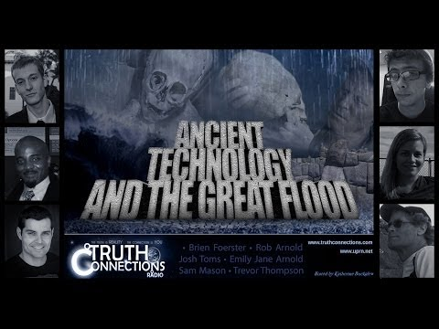 Brien Foerster: Ancient Technology and the Great Flood - Truth Connections