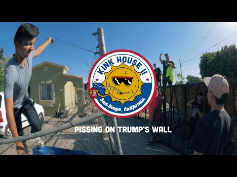 #KinkHouse - Pissing On Trump's Wall