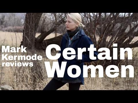Certain Women reviewed by Mark Kermode