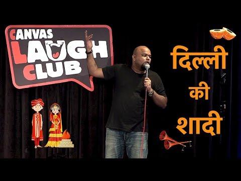 Dilli Ki Shaadi   Stand up Comedy by Nishant Tanwar
