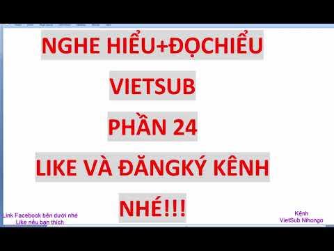 Nghe hiểu đọc hiểu  Việt Sub N2 N3 聴解-読解 P24