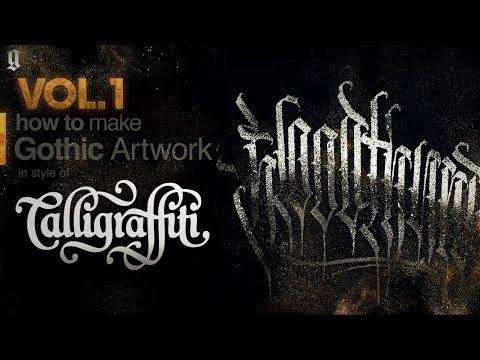 Gothic Calligraffiti Tutorial [Русские Субтитры] - Part 1