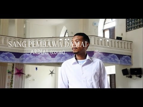 ARDIAL - SANG PEMBAWA DAMAI (COVER)