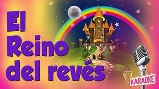 El Reino del Revés (con letra karaoke) María Elena Walsh