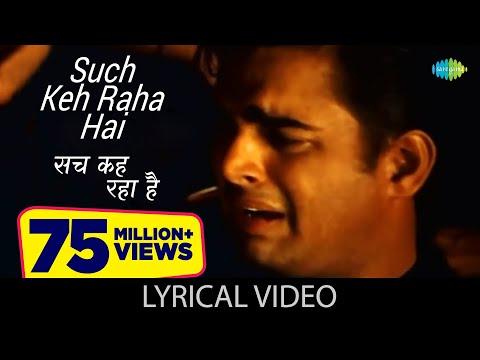 Such Keh Raha Hai Lyrics KK | Hindi Lyrics