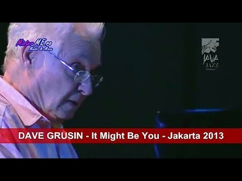 DAVE GRUSIN - It Might Be You - Jakarta 2013