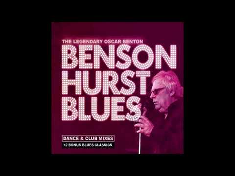 Oscar Benton - Bensonhurst Blues (Club Mix)