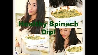 Guilt Free: High Protein Spinach Dip Recipe