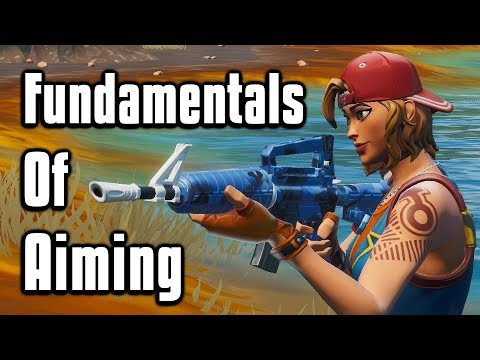 Aiming Fundamentals - How To Hit More Shots In Fortnite!