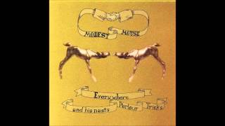 Modest Mouse - Everywhere and His Nasty Parlour Tricks (Full EP)