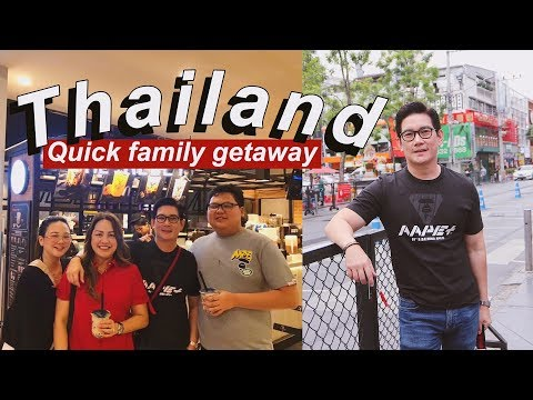 VLOG #13: THAILAND: QUICK FAMILY GETAWAY!