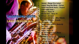 Download Saxophone Cover 20 Lagu Indonesia - Musik Santai - Mp3