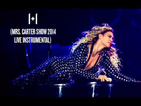 1+1 (Mrs. Carter Show Live Instrumental)