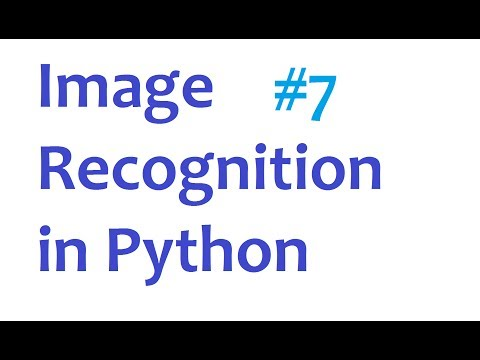 Image Recognition and Python Part 7