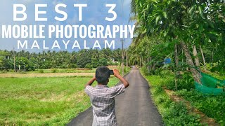 smart phone photographey tips: top 3 mobile photographey tips Malayalam (2018)