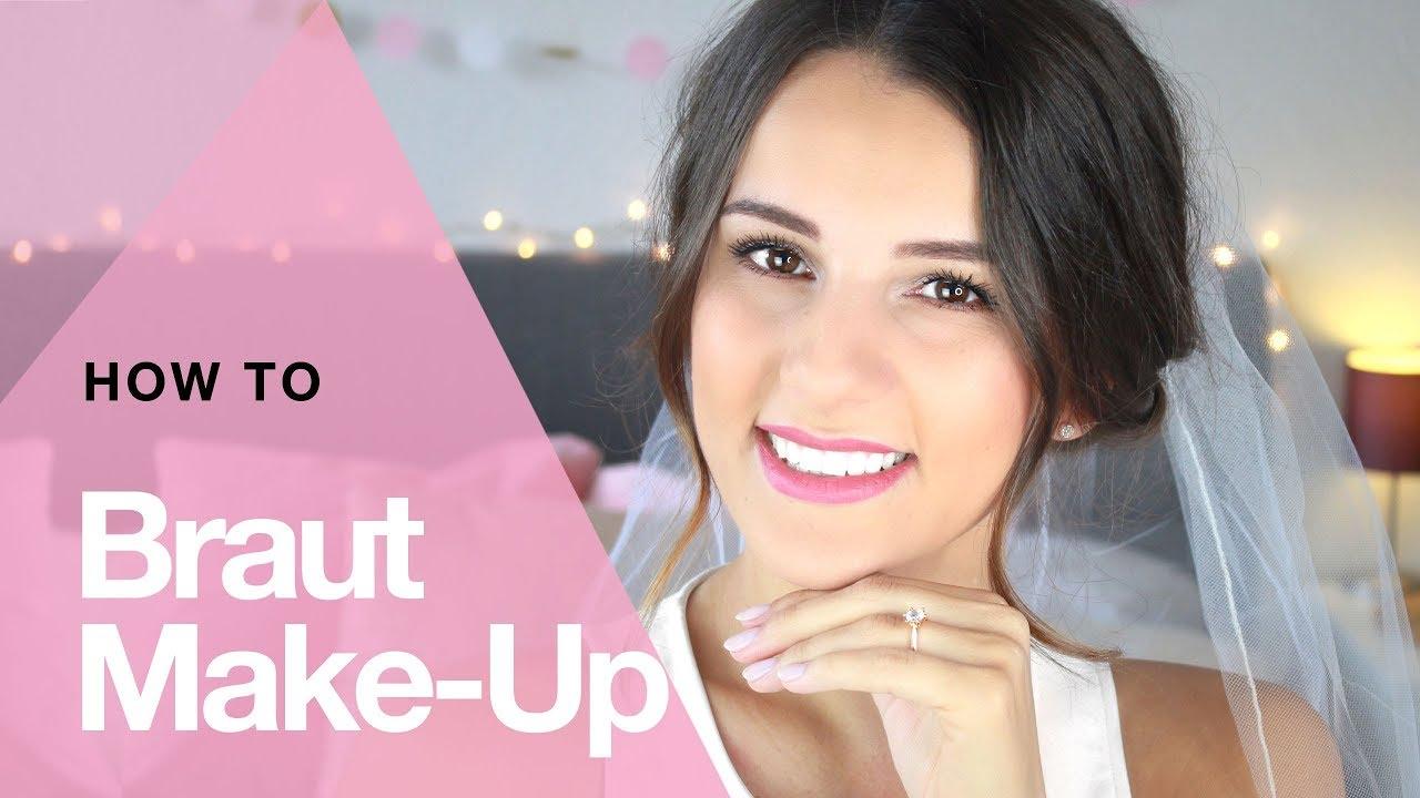 Perfektes Braut Make Up Naturlich Und Leicht Selber Machen Youtube