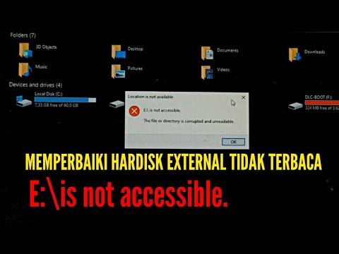 Memperbaiki Hardisk Rusak tidak terbaca tanpa kehilangan data - E:\is not accessible.