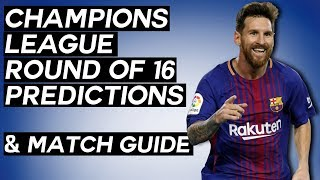 UEFA Champions League Round of 16 Predictions: The Ultimate Guide to the First Knockout Round!