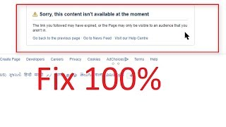 how to Fix - Sorry this content isn't available at the moment Error in Facebook