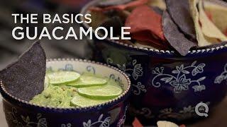 Guacamole - The Basics