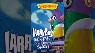 VeggieTales: LarryBoy y el Fib desde el Espacio Exterior!