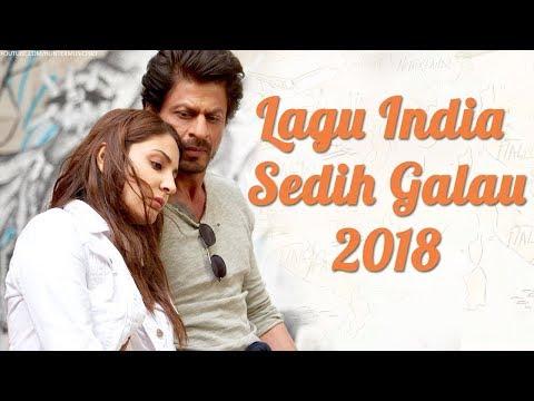 Lagu India Sedih Spesial Penyanyi Wanita Bikin Galau - Lagu India Terbaru 2018
