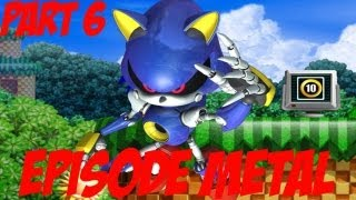 Sonic the Hedgehog 4: Episode 2 Playthrough (Part 6 of 6) - Episode Metal