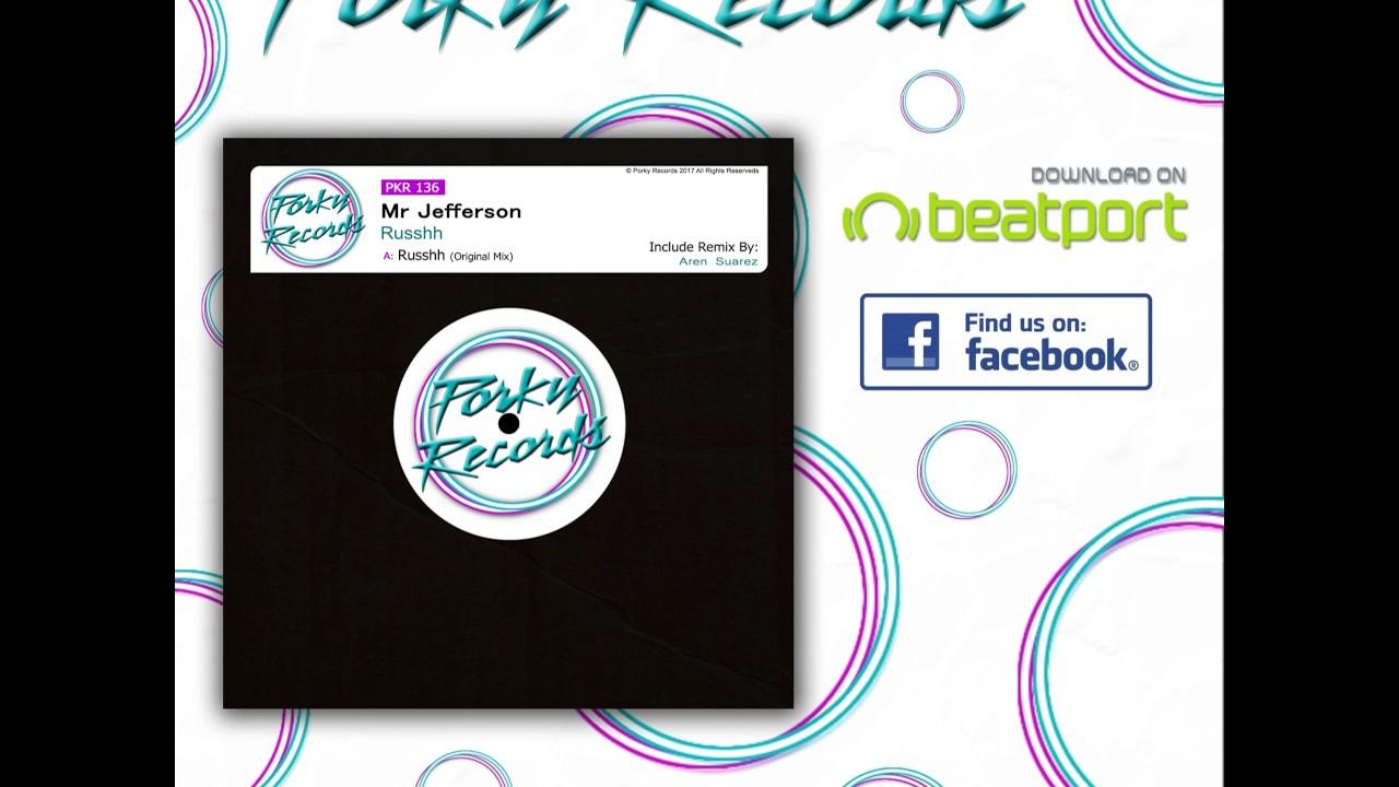 Download Mr Jefferson: Russhh (Aren Suarez Remix)