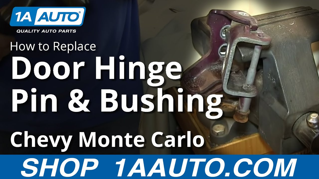 How To Fix Sagging Door Replace Hinge Pin Bushings Monte Carlo Grand Prix    YouTube