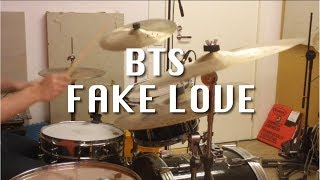 BTS / 방탄소년단 - FAKE LOVE (Drum Cover)