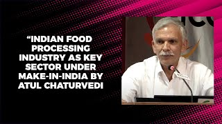 Indian food processing industry as key