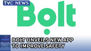 Bolt unveils new App to improve safety
