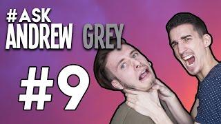 #9 : NOTRE PIRE PLAN CUL ? (avec Tony R) | #AskAndrewGrey