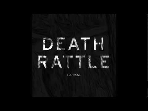 Death Rattle - Fortress EP Preview
