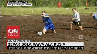 Video Menantang! Sepak Bola Rawa ala Rusia download MP3, 3GP, MP4, WEBM, AVI, FLV Juni 2018