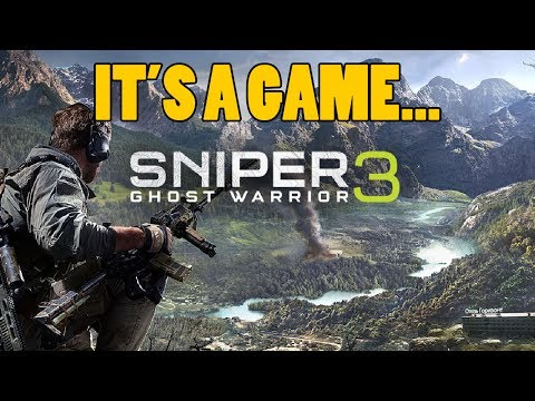 It's A Game - Sniper: Ghost Warrior 3 |