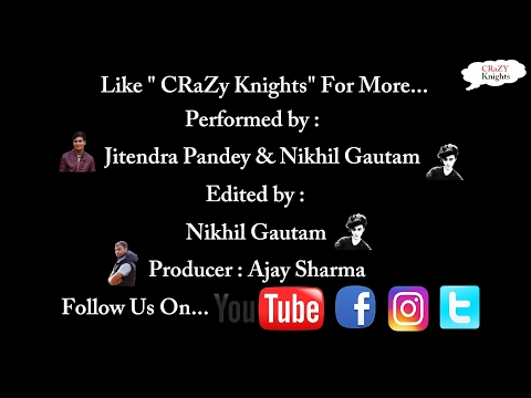 Introducing_To_You_CRaZy_Knights || (Feat. Naughty America & Closer Song)