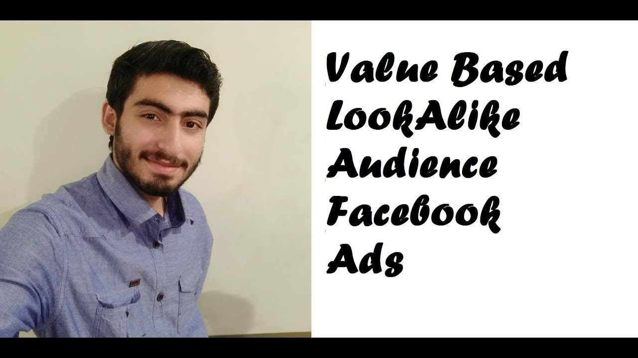 31. Value Based Lookalike Audience Facebook Ads
