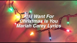 all i want for christmas is you mariah carey lyrics - All I Want For Christmas Is You Mariah Carey Lyrics