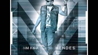 Mika Mendes - Poder d
