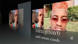 sayid-juhayd-nabi-amaan-cusub-yaasasullaah