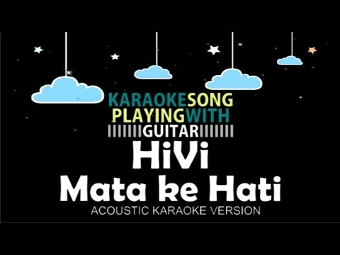 HiVi Mata ke Hati (Acoustic Karaoke Version)
